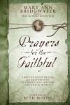 Mary Ann Bridgwater - Prayers for the Faithful