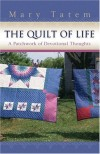 Mary Tatem - The Quilt of Life