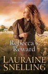Lauraine Snelling - Rebecca's Reward (Large Print)