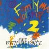 Product Image: Family Worship - Family Worship 2: With One Voice
