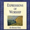 Expressions Of Worship - On Bended Knee