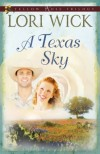 Product Image: Lori Wick - A Texas Sky