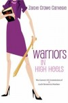 Zaidie Crowe Carnegie - Warriors in High Heels