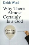 Keith Ward - Why There Almost Certainly Is a God