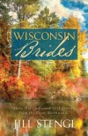 Ji Stengl - Wisconsin Brides: Time for a Miracle/Myles from Anywhere/Lonely in Longtree