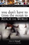 Product Image: David Boyd - You Don't Have to Cross the Ocean to Reach the World