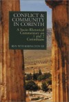 Ben Witherington - Conflict and Community in Corinth: A Socio-Rhetorical Commentary on 1 and 2 Corinthians