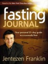 Jentezen Franklin - Fasting Journal