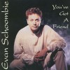 Product Image: Evan Schoombie - You've Got A Friend