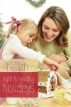 Light & Healthy Holidays: Holiday Bible Study