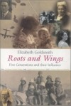 Elizabeth Goldsmith - Roots and Wings