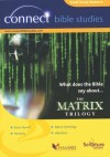 Various - Connect Bible Studies: What Does the Bible Say About the Matrix Trilogy