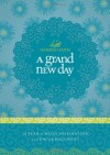 Product Image: Women Of Faith - A Grand New Day: A Full Year of Daily Inspiration and Encouragement (Women of Faith (Thomas Nelson))