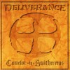 Deliverance - Camelot In Smithereens