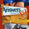 Ken Ham - The Answer Book for Kids, Volume 1: 22 Questions from Kids on Creation and the Fall: 1