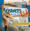 Ken Ham - The Answer Book for Kids, Volume 2: 22 Questions on Dinosaurs and the Flood of Noah: 2
