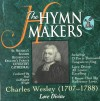 Product Image: The Hymn Makers - Charles Wesley: Love Divine