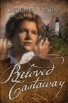 Kathleen Miller Y'Barbo - Beloved Castaway
