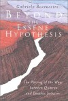 Gabriele Boccacini - Beyond the Essene Hypothesis: Parting of the Ways Between Qumran and Enochic Judaism