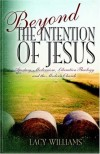 Product Image: Lacy Williams - Beyond the Intention of Jesus