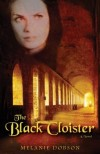 Melanie Dobson - The Black Cloister