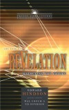 Edward E. Hindson - The Book of Revelation: Unlocking the Future (Twenty-First Century Biblical Commentary)