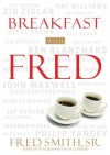 Fred Smith - Breakfast with Fred