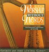 Product Image: Worship Without Words - Spirit Of The Living God: Harp