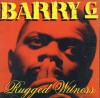 Product Image: Barry G - Rugged Witness