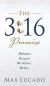 Max Lucado - The 3:16 Promise
