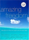Product Image: Women of Faith - Amazing Freedom: Devotions to Free Your Spirit and Fill Your Heart
