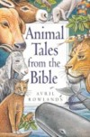 Avril Rowlands - Animal Tales from the Bible