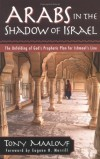 Tony Maalouf - Arabs in the Shadow of Israel