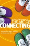 Roy Crowne, Bill Muir - The Art of Connecting
