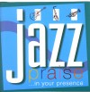 Product Image: Jazz Praise - Jazz Praise... In Your Presence