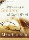 Max Lucado - Becoming a Student of God's Word
