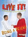 Being a Friend (Live It!)