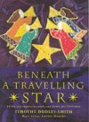 Product Image: Timothy Dudley-Smith - Beneath A Travelling Star: Thirty Contemporaryarols And Hymns For Christmas