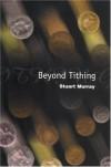 Stuart Murray - Beyond Tithing