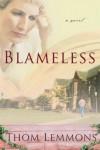 Thom Lemmons - Blameless