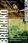 Bruce Olson - Bruchko