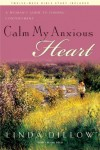 Linda Dillow - Calm My Anxious Heart