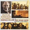 Product Image: Pastor Kirbyjon Caldwell & Windsor Village UMC Mass Choir - Welcome To The Village!