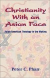 Product Image: PHAN - Christianity with an Asian Face