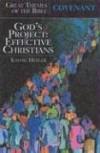 Kathie Hepler - Covenant: God's Project-Effective Christians