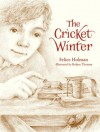 Felice Holmann - The Cricket Winter