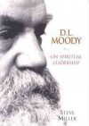 Product Image: Steve Miller - D. L. Moody on spiritual leadership