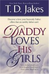 Product Image: T D Jakes - Daddy Loves His Girls