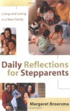 Margaret Broersma - Daily Reflections for Stepparents