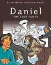 Elrose Hunter - Daniel: The Lion Tamer